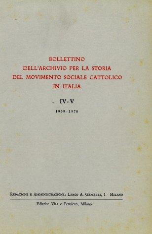 BOLLETTINO DELL'ARCHIVIO PER LA STORIA DEL MOVIMENTO SOCIALE CATTOLICO IN ITALIA - 1969-1970 - 1