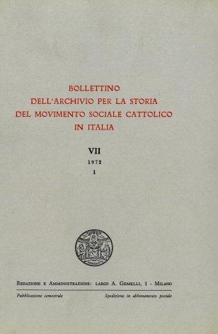 BOLLETTINO DELL'ARCHIVIO PER LA STORIA DEL MOVIMENTO SOCIALE CATTOLICO IN ITALIA - 1972 - 1
