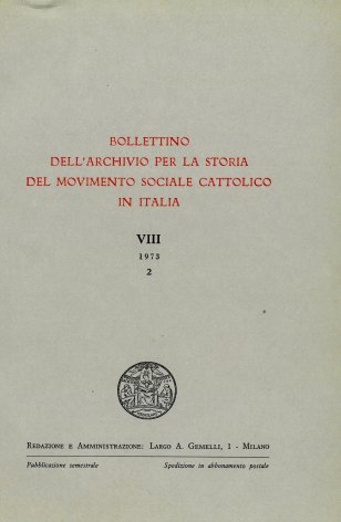 BOLLETTINO DELL'ARCHIVIO PER LA STORIA DEL MOVIMENTO SOCIALE CATTOLICO IN ITALIA - 1973 - 2