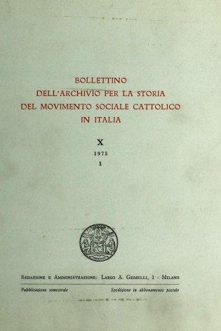 BOLLETTINO DELL'ARCHIVIO PER LA STORIA DEL MOVIMENTO SOCIALE CATTOLICO IN ITALIA - 1975 - 1