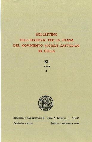 BOLLETTINO DELL'ARCHIVIO PER LA STORIA DEL MOVIMENTO SOCIALE CATTOLICO IN ITALIA - 1976 - 1