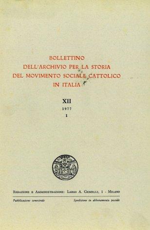 BOLLETTINO DELL'ARCHIVIO PER LA STORIA DEL MOVIMENTO SOCIALE CATTOLICO IN ITALIA - 1977 - 1
