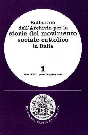 BOLLETTINO DELL'ARCHIVIO PER LA STORIA DEL MOVIMENTO SOCIALE CATTOLICO IN ITALIA - 1982 - 1