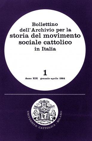 BOLLETTINO DELL'ARCHIVIO PER LA STORIA DEL MOVIMENTO SOCIALE CATTOLICO IN ITALIA - 1984 - 1
