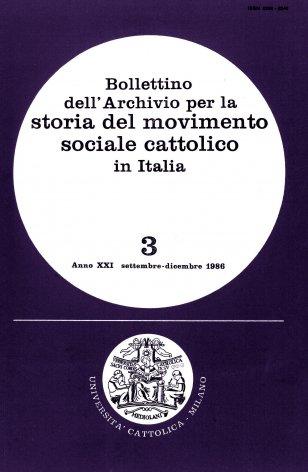 BOLLETTINO DELL'ARCHIVIO PER LA STORIA DEL MOVIMENTO SOCIALE CATTOLICO IN ITALIA - 1986 - 3