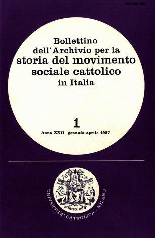 BOLLETTINO DELL'ARCHIVIO PER LA STORIA DEL MOVIMENTO SOCIALE CATTOLICO IN ITALIA - 1987 - 1