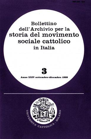 BOLLETTINO DELL'ARCHIVIO PER LA STORIA DEL MOVIMENTO SOCIALE CATTOLICO IN ITALIA - 1989 - 3