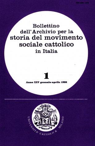 BOLLETTINO DELL'ARCHIVIO PER LA STORIA DEL MOVIMENTO SOCIALE CATTOLICO IN ITALIA - 1990 - 1