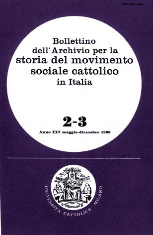 BOLLETTINO DELL'ARCHIVIO PER LA STORIA DEL MOVIMENTO SOCIALE CATTOLICO IN ITALIA - 1990 - 2-3. FILIPPO MEDA TRA ECONOMIA, SOCIETà E POLITICA