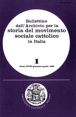 BOLLETTINO DELL'ARCHIVIO PER LA STORIA DEL MOVIMENTO SOCIALE CATTOLICO IN ITALIA - 1992 - 1