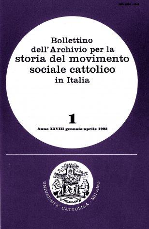 BOLLETTINO DELL'ARCHIVIO PER LA STORIA DEL MOVIMENTO SOCIALE CATTOLICO IN ITALIA - 1993 - 1