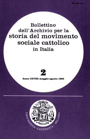 BOLLETTINO DELL'ARCHIVIO PER LA STORIA DEL MOVIMENTO SOCIALE CATTOLICO IN ITALIA - 1993 - 2