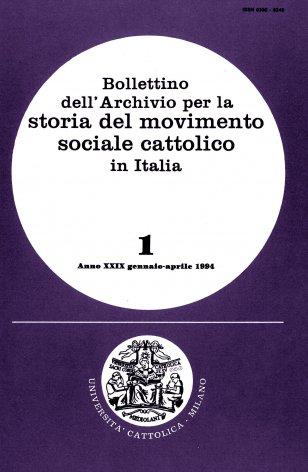 BOLLETTINO DELL'ARCHIVIO PER LA STORIA DEL MOVIMENTO SOCIALE CATTOLICO IN ITALIA - 1994 - 1