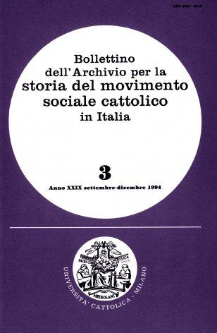 BOLLETTINO DELL'ARCHIVIO PER LA STORIA DEL MOVIMENTO SOCIALE CATTOLICO IN ITALIA - 1994 - 3
