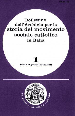 BOLLETTINO DELL'ARCHIVIO PER LA STORIA DEL MOVIMENTO SOCIALE CATTOLICO IN ITALIA - 1995 - 1
