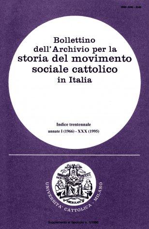 BOLLETTINO DELL'ARCHIVIO PER LA STORIA DEL MOVIMENTO SOCIALE CATTOLICO IN ITALIA - 1996 - 1.1