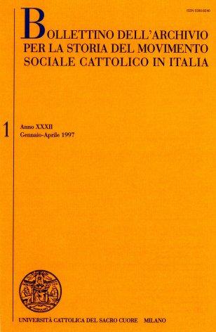 BOLLETTINO DELL'ARCHIVIO PER LA STORIA DEL MOVIMENTO SOCIALE CATTOLICO IN ITALIA - 1997 - 1