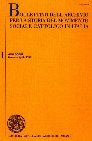 BOLLETTINO DELL'ARCHIVIO PER LA STORIA DEL MOVIMENTO SOCIALE CATTOLICO IN ITALIA - 1998 - 1