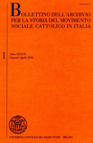 BOLLETTINO DELL'ARCHIVIO PER LA STORIA DEL MOVIMENTO SOCIALE CATTOLICO IN ITALIA - 2002 - 1