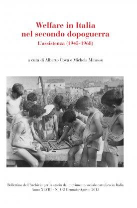 BOLLETTINO DELL'ARCHIVIO PER LA STORIA DEL MOVIMENTO SOCIALE CATTOLICO IN ITALIA - 2013 - 1-2