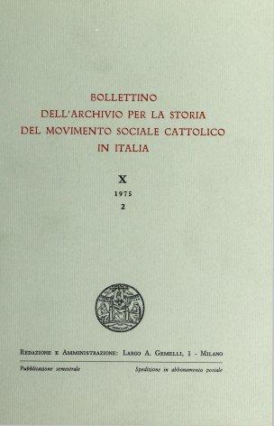 Il dibattito suscitato in Lombardia dal progetto di conversione coattiva dei beni immobili delle Opere pie e la stampa cattolica (1874-1875).